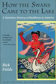 How the Swans Came to the Lake by Rick Fields: 9780877736318 |  PenguinRandomHouse.com: Books