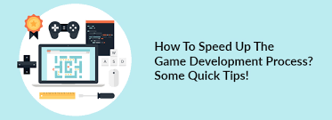 How To Speed Up The Game Development Process Some Quick Tips