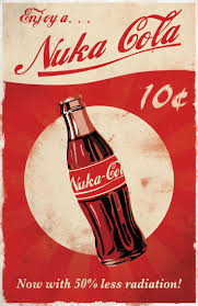 Nuka Cola Posters - Created by Dylan West These posters and more are  available for sale