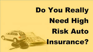 2017 car insurance tips do you really need high risk auto insurance
