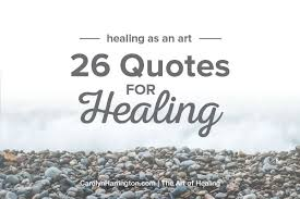 Quotes About Healing Amazing 48 Inspirational Quotes For Your Healing Journey