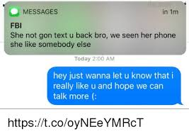 Bro We Else I Am She Fbi U Somebody Really That 200 1m Know Not Today Wanna And Message Gon Hope Hey Like Can Back me Me On Text Let In Httpstcooyneeymrct Meme Seen Phone Just More Talk Her