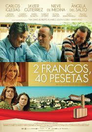 2 Francos, 40 Pesetas Online Dublado
