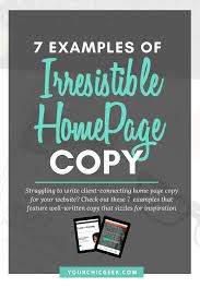 Copywriting Examples 7 Examples Of Irresistible Home Page Copy Yourchicgeek