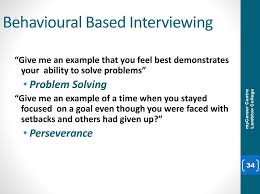 Behavioural Based Interviewing Interviewing Diana Dasilva Mycareer Centre A218 Ppt Download
