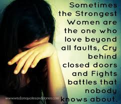 Door Quotes 11 Best Strong Women Fights Battles Nobody Knows Wisdom Quotes Stories