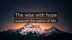 Euripides Quote The Wise With Hope Support The Pains Of Life 7