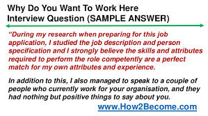 What Do You Want To Do Why Do You Want To Work Here Interview Question Perfect Answer