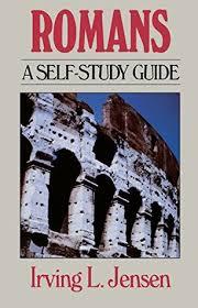 Jensen Bible Study Charts Romans Jensen Bible Self Study Guide By Irving L Jensen