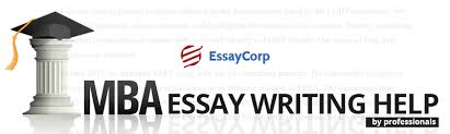mba essay writing services the best friend of mba asp ts mba essay writing services