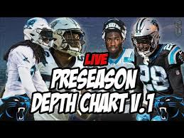 Panthers Depth Chart Live Carolina Panthers Depth Chart Preseason Week 1 Might
