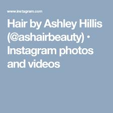 Hair by Ashley Hillis (@ashairbeauty) • Instagram photos and videos    Instagram, Instagram photo, Photo and video