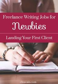 lance writing jobs for beginners newcomer essentials  lance writing jobs for newbies landing your first client