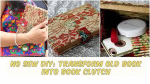 no sew diy book clutch using old book giveaway closed