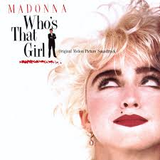Whos that girl by madonna