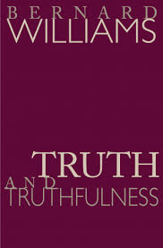 williams b truth and truthfulness an essay in genealogy  williams b truth and truthfulness an essay in genealogy paperback and ebook princeton university press