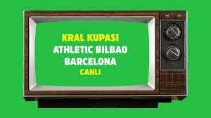 Athletic Bilbao Barcelona maçı şifresiz canlı izle - Tv100 Spor