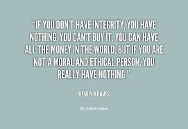 Quotes About Integrity Best 48 Most Beautiful Integrity Quotes And Sayings