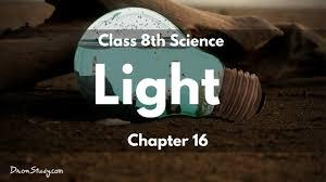 Light Ppt For Class 8 Light Cbse Class 8 Science