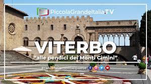 Viterbo - Piccola Grande Italia - YouTube