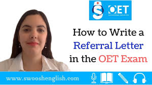 How To Write A Referral Letter How To Write A Referral Letter In The Oet Exam
