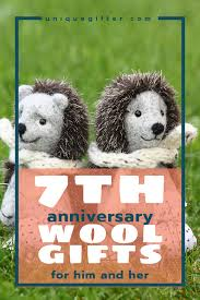 what a coincidence that wool is the traditional anniversary gift for a 7th anniversary the