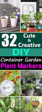 learn how to create garden markers for your container garden choose from this extensive list