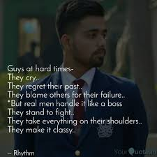 Guys At Hard Times They Quotes Writings By Rhythm Samyal