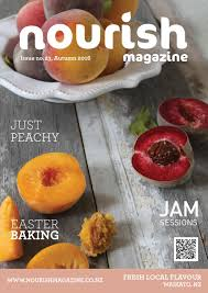 Nourish Waikato <b>Autumn 2016</b> edition by Nourish Magazine - issuu