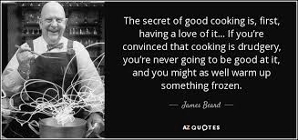 Chef Quotes Best TOP 48 QUOTES BY JAMES BEARD AZ Quotes