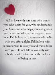 Fall In Love Quotes Stunning Quotes Fall In Love With Someone Who Wants You Who Waits For You