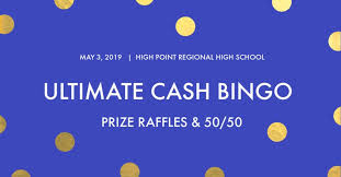 Cash Raffles Ultimate Cash Bingo With Prize Raffles And 50 50 At High Point