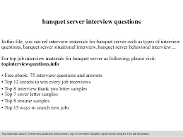 Cover Letter For Banquet Server Banquet Server Interview Questions