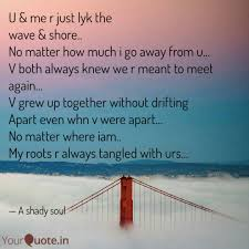 Roots Quotes Delectable U Me R Just Lyk The Wa Quotes Writings By Seema Reema