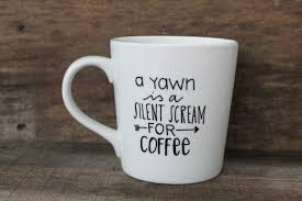 cute coffee quotes.  Cute Cute Coffee Mug Quotes Quotesta In W