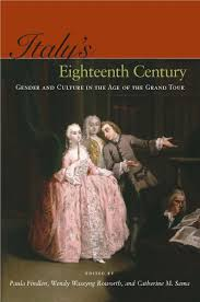 s eighteenth century gender and culture in the age of the s eighteenth century gender and culture in the age of the grand tour edited by paula findlen wendy wassyng roworth and catherine m sama