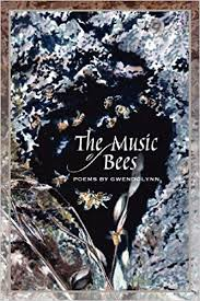 The Music of Bees - Poems by Gwendolynn: Patterson, Gwendolynn Nanette Smith:  9780983433095: Amazon.com: Books
