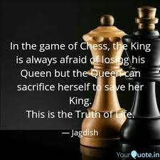 In The Game Of Chess The Quotes Writings By Jagdish Sahoo