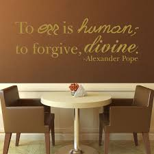 To Forgive Design Amazon Com Quote Wall Decals To Err Is Human To Forgive
