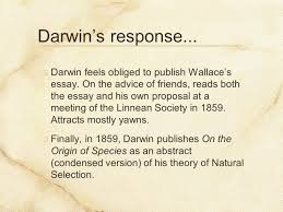 the evolution of a theory or don t blame it all on darwin ppt darwin feels obliged to publish wallace s essay