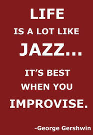 Jazz Quotes Beauteous Gershwin Quote Life Is Alot Like JAZZit's Best When You