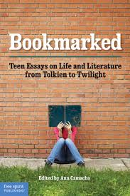 bookmarked teen essays on life and literature from tolkien to  bookmarked teen essays on life and literature from tolkien to twilight ann camacho 9781575423968 books spirit publishing