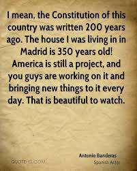 America The Beautiful Quotes Best Of Antonio Banderas Quotes QuoteHD