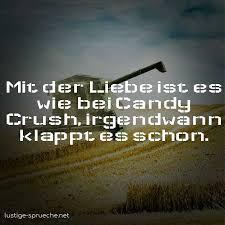 Mit Der Liebe Ist Es Wie Bei Candy Crush Irgendwann Klappt Es Schon
