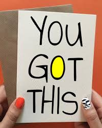 You Got This Make It Good Luck Cards Good Luck Quotes Good