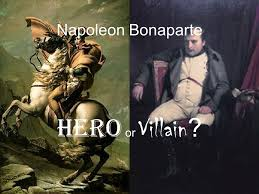 napoleon bonaparte hero or villain background born  1 napoleon bonaparte hero or villain