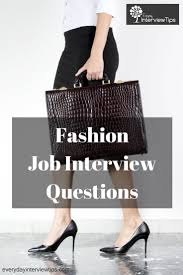 1000 images about interview tips questions answers on 15 common fashion job interview questions