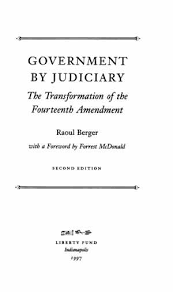 government by judiciary  the transformation of the fourteenth     tp