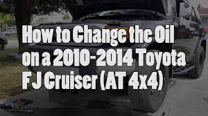 How to Change Oil 2010-2014 Toyota FJ Cruiser (4x4 AT) - YouTube