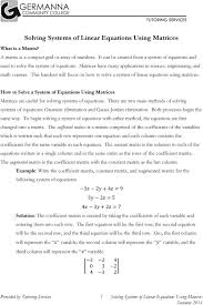 this handout will focus on how to solve a system of linear equations using matrices